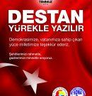 """DESTAN YÜREKLE YAZILIR… """"15 TEMMUZ 2016"""""""